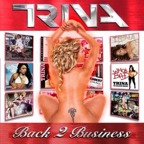 Trina - Supa Bad ft NishaRockStarr & Brianna - Back2Business