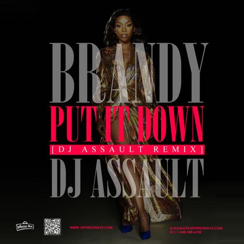 Brandy - Put It Down (DJ Assault Remix)
