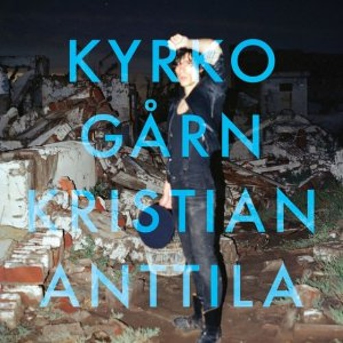 "Kristian Anttila - Vykort Från Ingestans (Help Me Jones ""New Romantic"" Remix)"