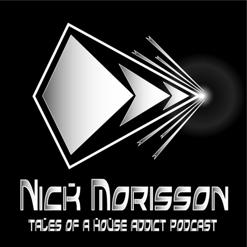 Nick Morisson - Tales Of A House Addict - Chapter 111 - FUNKY & FILTERED HOUSE ((Free Download))