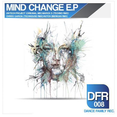 MInd Change-HUTCH House Rmx