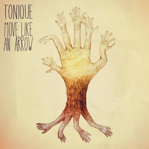 Tonique - Move Like An Arrow