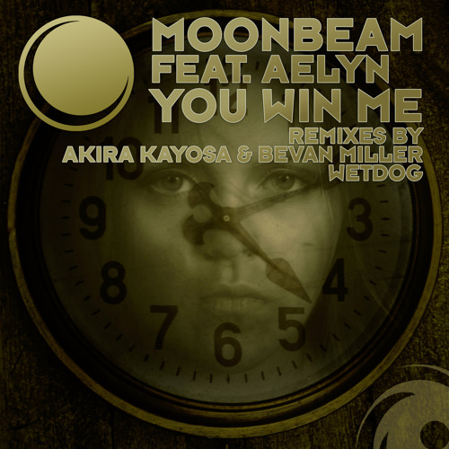 Moonbeam ft Aleyn - You Win Me (Akira Kayosa & Bevan Miller Mix)
