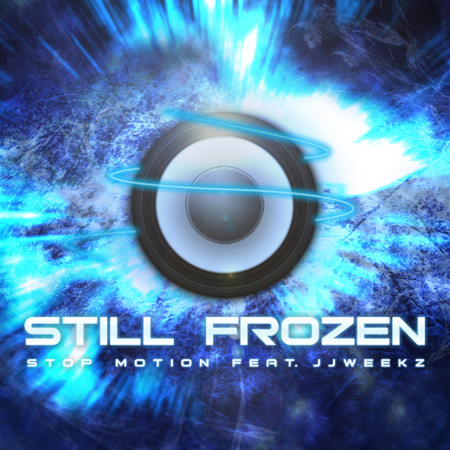 Still Frozen - Stop Motion Feat. JJWeekz
