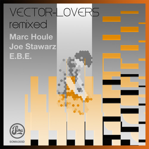 3. Vector Lovers - Melodies & Memory (E.B.E. Peace Of Mind Mix) (Soma 355d)