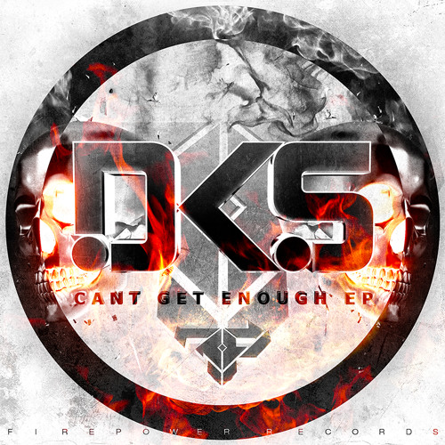DKS - Can't Get Enough [Out Now!]