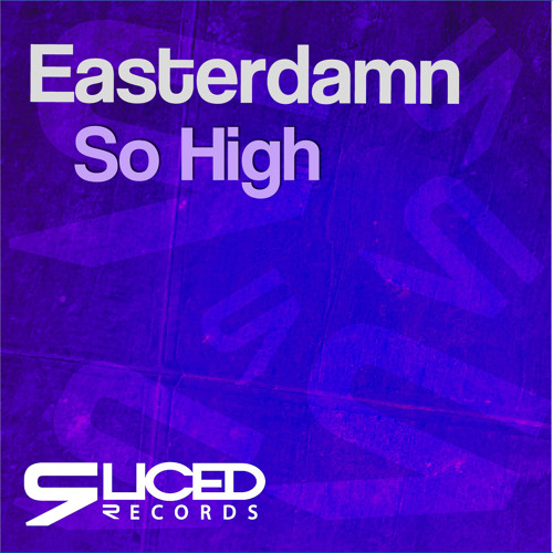 Easterdamn - So High (Instrumental Mix) [OUT NOW]