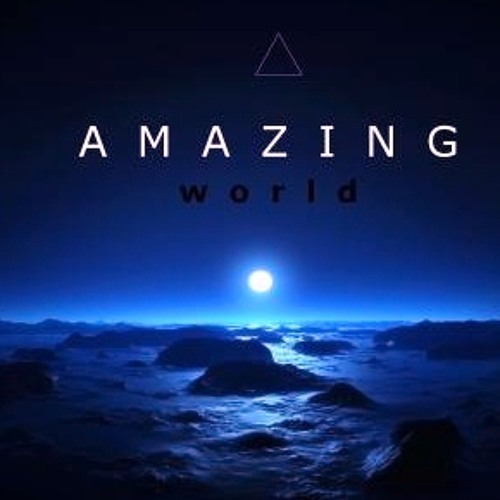 AMAZING WORLD (Original Mix)