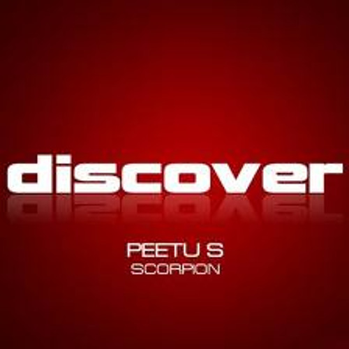 Peetu S - Scorpion ( Indecent Noise Get Over Here Edit )