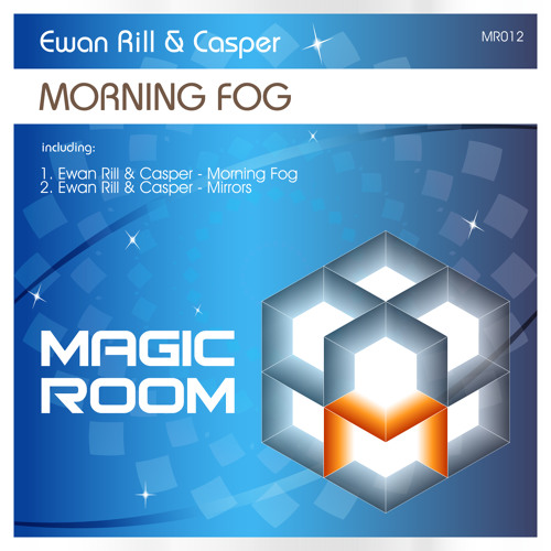 Ewan Rill & Casper - Mirrors (Original Mix) // Magic Room [MR012]