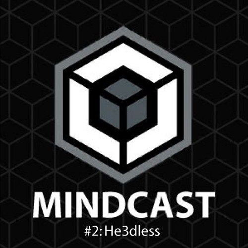 Mindcast#2 - HE3Dless