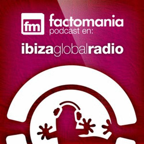 Deltano @ Ibiza Global Radio [Factomania Radioshow] 01.12.12