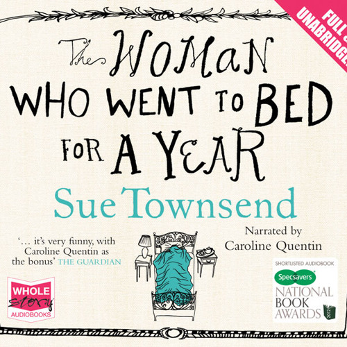 Caroline Quentin - The Woman Who Went to Bed for a Year (Audiobook Outtakes)