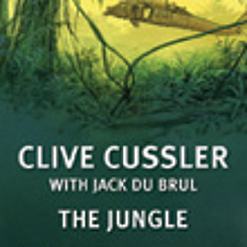 The Jungle by Clive Cussler (with Jack Du Brul)