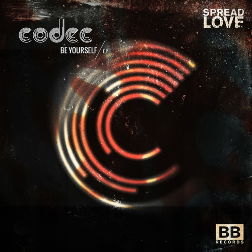 "Codec - ""Be Yourself"" EP (Black Butter Spread Love #3)"