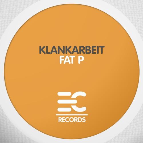 Klankarbeit - Fat P