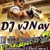 DJ vINay Pandeyjee-Seeti Dabangg 2 (dhol mix)