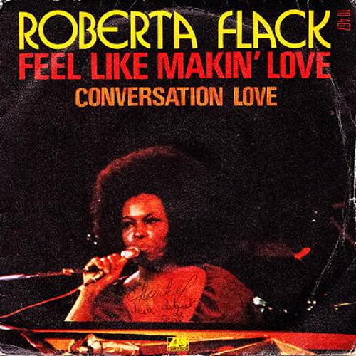 Roberta Flack - Feel Like Making Love (Projet)