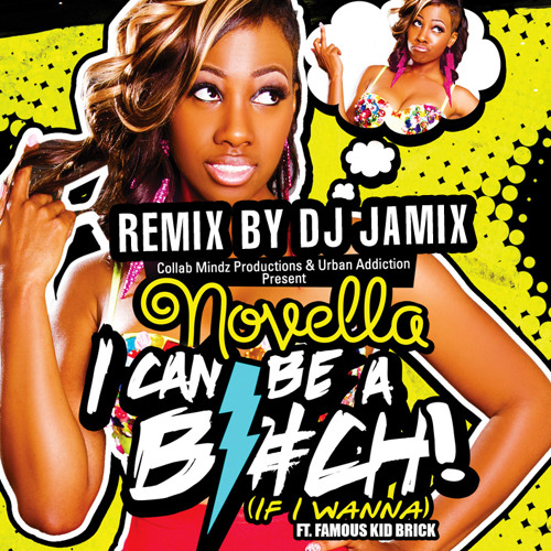 DJ Jamix ft. Novella - Can Be A Bitch