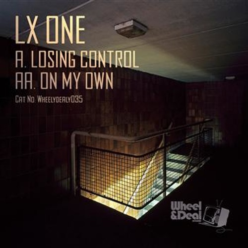 LX ONE - On my own - Wheelydealy035