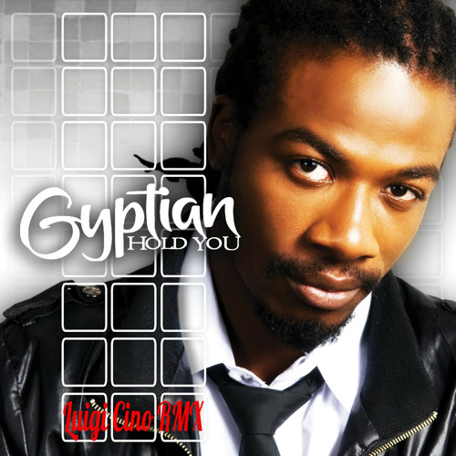 Gyptian - Hold You ( Luigi Cino RMX )