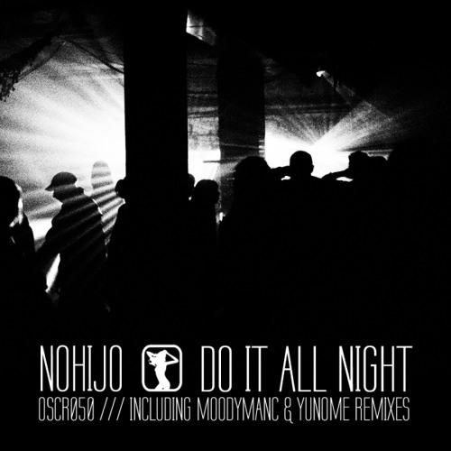 Nohijo - Do It All Night (Moodymanc's breakhouse mix) LOW RES CLIP
