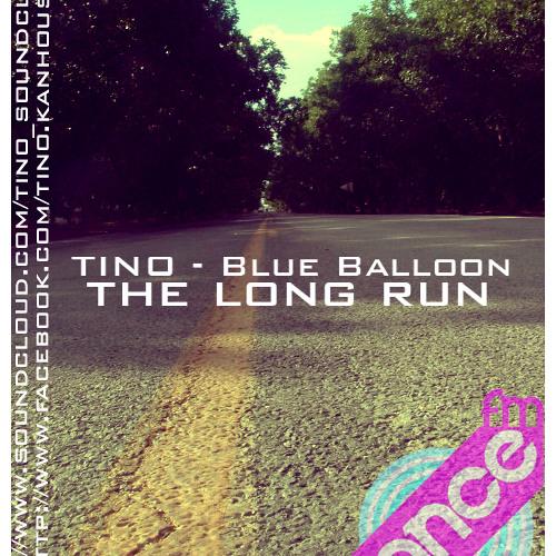 Tino - Blue Balloon - The long run - Live @ Dance FM 89.5