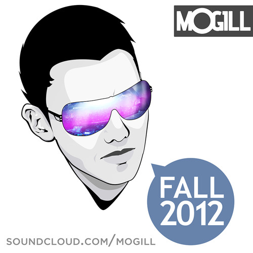 MOGILL Fall 2012 Mix [FREE DOWNLOAD]