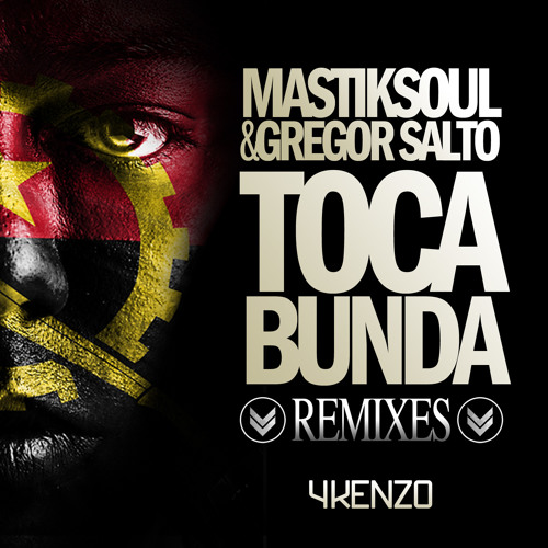 Mastiksoul & Gregor Salto - Toca Bunda (Mark Tha House Remix) OUT NOW!!!