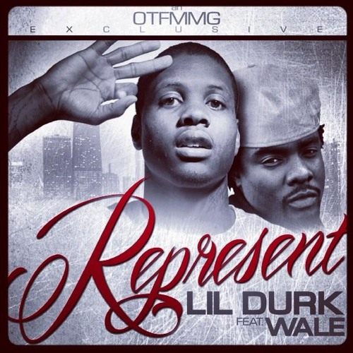 Lil Durk Ft Wale - Represent