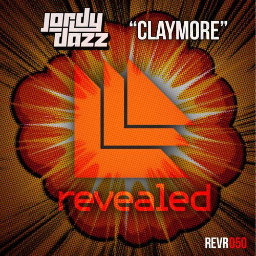 Jordy Dazz - Claymore [Revealed Rec]