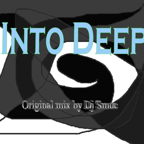 Into Deep(Original mix)