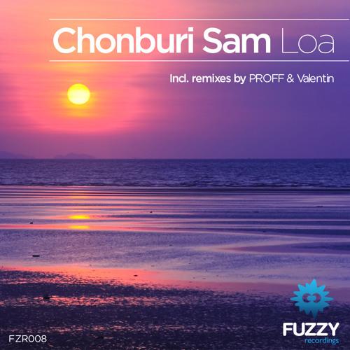 Chonburi Sam - LOA (Valentin Remix)