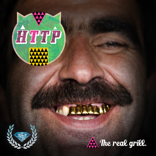 Http - The Real Grill EP [Run The Trap Exclusive]