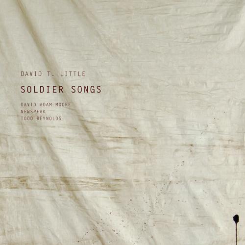 David T. Little Soldier Songs