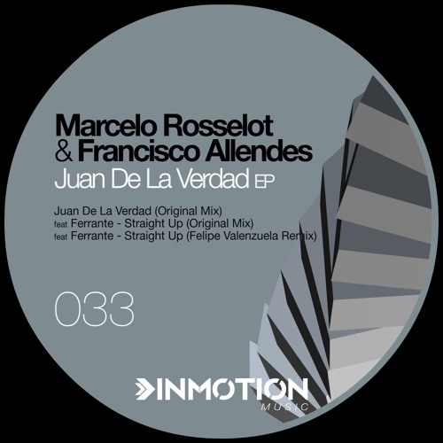 Marcelo Rosselot & Francisco Allendes - Straight Up (Original Mix) Master