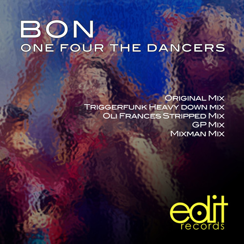 Bon - One Four The Dancers (Triggerfunk Heavy Down Remix)