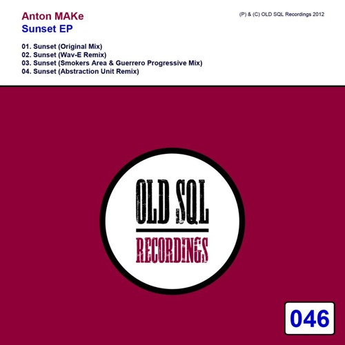 Anton Make - Sunset (Smokers Area & Guerrero Deep mix)