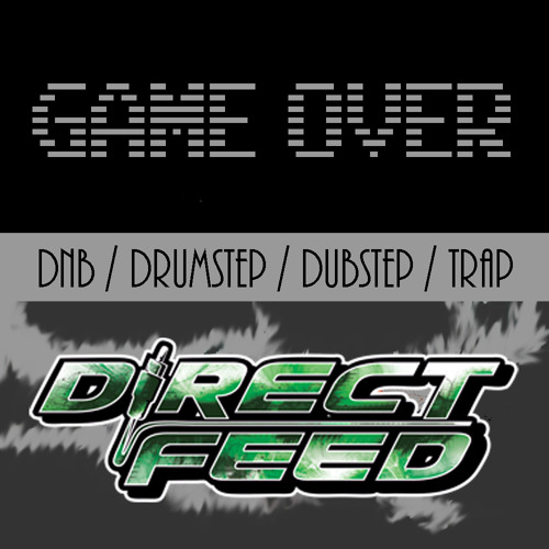 DirectFeed - Game Over Promo Mix