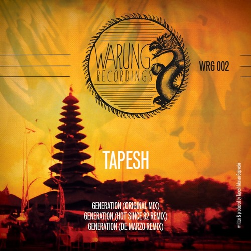 Tapesh - Generation (DeMarzo Remix) - Warung Recordings / OUT NOW