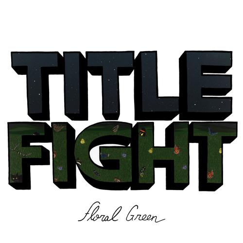 "Title Fight - ""Leaf"""