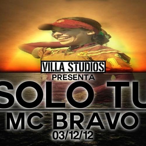 Mc Bravo-SOLO TU-VillaStudios 2012