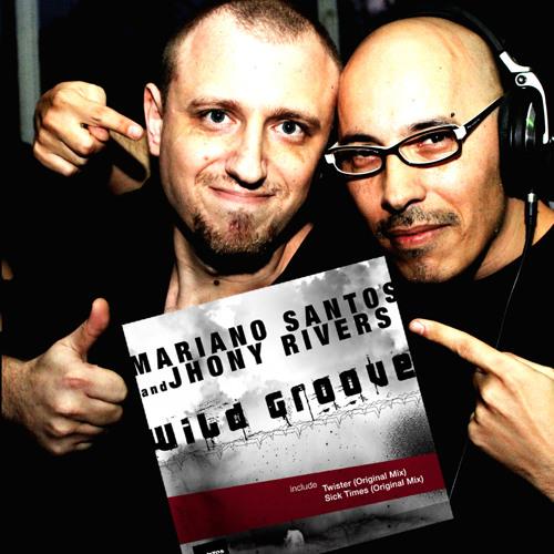 Mariano Santos & Jhony Rivers - Twister (Orginal Mix)[Santos Recordings]Beatport Now!