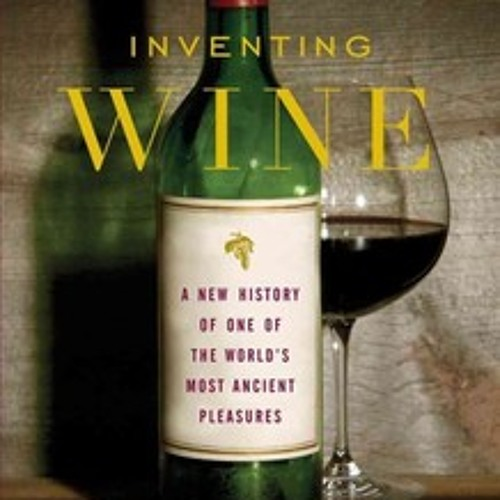 'Inventing Wine': The History Of A Very Vintage Beverage