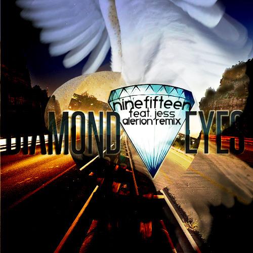 Diamond Eyes - Nine Fifteen feat. Jess (Alerion Remix)