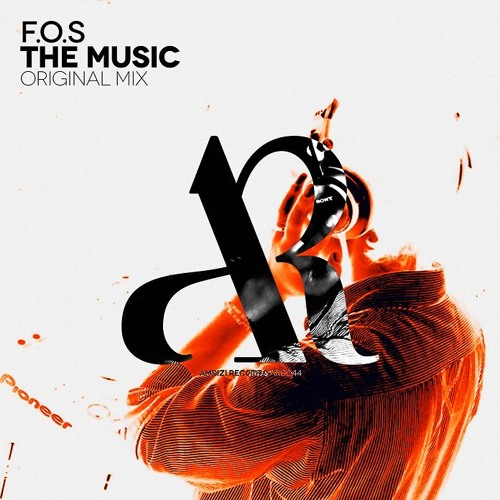 F.O.S - The Music (Original Mix) [Ambizi Records] OUT NOW