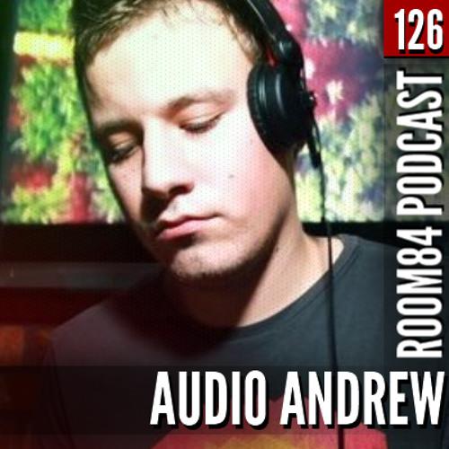 R84 PODCAST126: AUDIO ANDREW