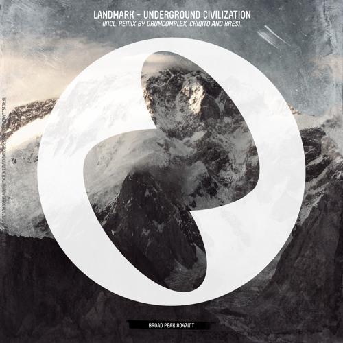Landmark - Underground Civilization (incl. Chiqito,Drumcomplex,Kres,Dub versions) [Thirty5]