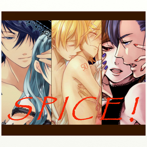 SPICE! - Len, Kaito & Gakupo