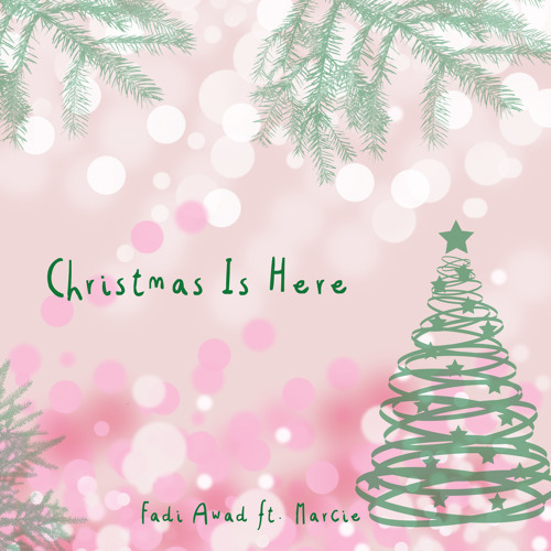 Fadi Awad ft. Marcie- Christmas Is Here (Smooth Melo Mix)